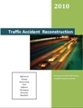 Shown here is the cover of Traffic Accident Reconstruction